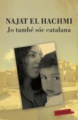 Jo també sóc catalana - El Hachmi, Najat