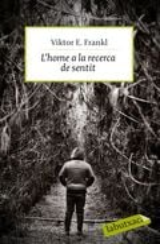 L´home a la recerca de sentit - Frankl, Viktor E.