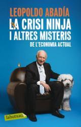 La crisi ninja i altres misteris de l´economia actual