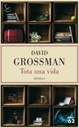 Tota una vida - Grossman, David