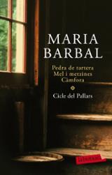 Cicle del Pallars: Pedra de Tartera. Mel i metzines. Càmfora