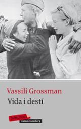 Vida i destí - Grossman, Vassili