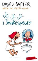 Jo, jo , jo... i Shakespeare