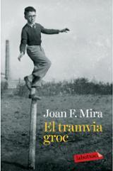 El tramvia groc - Mira, Joan F.