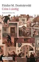 Crim i càstig - Dostoievski, Fiodor Mijailovich