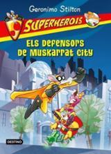 Superherois.ELS DEFENSORS DE MUSKARRAT CITY