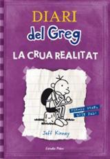 Diari del Greg 5. La crua realitat
