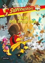 L´atac dels grills talp. Superherois
