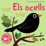 Ocells. 6 sons per escoltar. 6 imatges per mirar - Billet, Marion