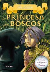 Princeses del Regne de la Fantasia 4. La princesa dels boscos