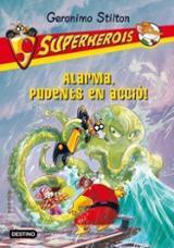 GS. Superherois 8: Alarma, pudents en acció