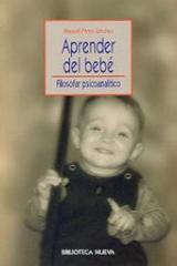 Aprender del bebé - Pérez-Sánchez, Manuel