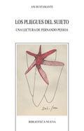 Los pliegues del sujeto. una lectura de Fernando Pessoa - Bustamante, Ani
