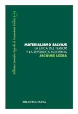 Materialismo salvaje - Lezra, Jacques