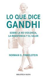 Lo que dice Gandhi
