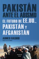 Pakistán ante el abismo. El futuro de EE.UU., Pakistán y Afganist
