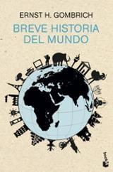 Breve historia del mundo - Gombrich, Ernst H.