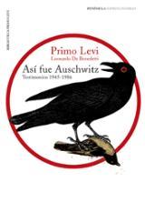 Así fue Auschwitz. Testimonios 1945-1986
