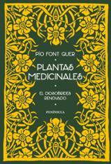 Plantas medicinales. Dioscórides renovado - Font Quer, Pío