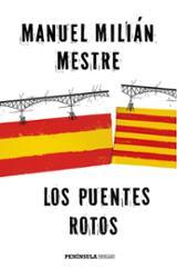 Los puentes rotos - Milián Mestre, Manuel