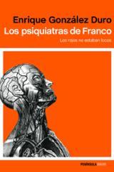 Los psiquiatras de Franco - González Duro, Enrique