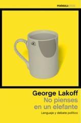 No pienses en un elefante - Lakoff, George