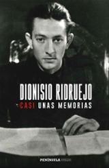 Casi unas memorias - Ridruejo, Dionisio