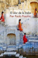 El olor de la india - Pasolini, Pier Paolo