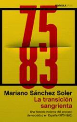 La Transición sangrienta - Sanchez Soler, Mariano
