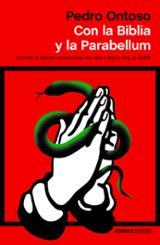 Con la Biblia y la Parabellum - Ontoso, Pedro
