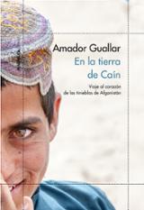 En la tierra de Caín - Guallar, Amador