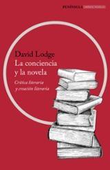 La conciencia y la novela. Crítica y creación literaria