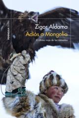 Adiós a Mongolia - Aldama, Zigor