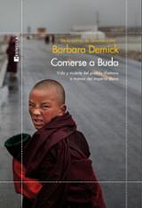 Comerse a Buda - Demick, Barbara