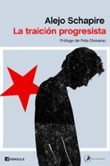 La traición progresista - Schapire, Alejo