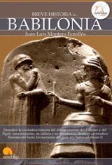 Breve historia de Babilonia - Montero Fenollós, Juan Luis