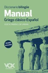 Diccionario Manual Griego. Griego clásico-Español - Pabón de Urbina, José María