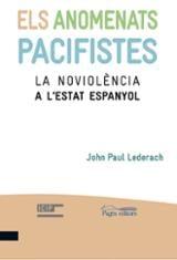 Els anomenats pacifistes. La noviolència a l´Estat espanyol