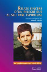 Relats sincers d´un pelegrí rus al seu pare espiritual