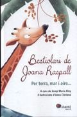 Bestiolari de Joana Raspall - Clariana, Anna (il·l.)