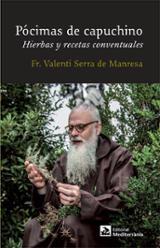 Pócimas de capuchino. Hierbas y recetas conventuales