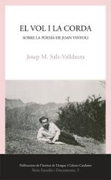 El vol i la corda. Sobre la poesia de Joan Vinyoli - Sala-Valldaura, Josep M.