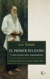 El primer peldaño - Tolstói, Lev