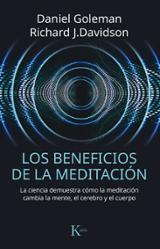 Los beneficios de la meditación - Goleman, Daniel