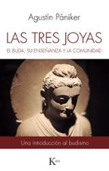 Las tres joyas. El buda, su enseñanza y la comunidad - Pániker, Agustín