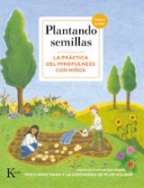Plantando semillas. La práctica del mindfulness con niños