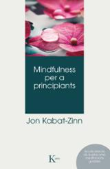 Mindfulness per a principiants - Kabat-Zinn, Jon