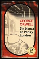 Sin blanca en París y Londres - Orwell, George