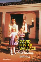 La broma infinita - Wallace, David Foster