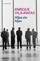 Hijos sin hijos - Vila-Matas, Enrique